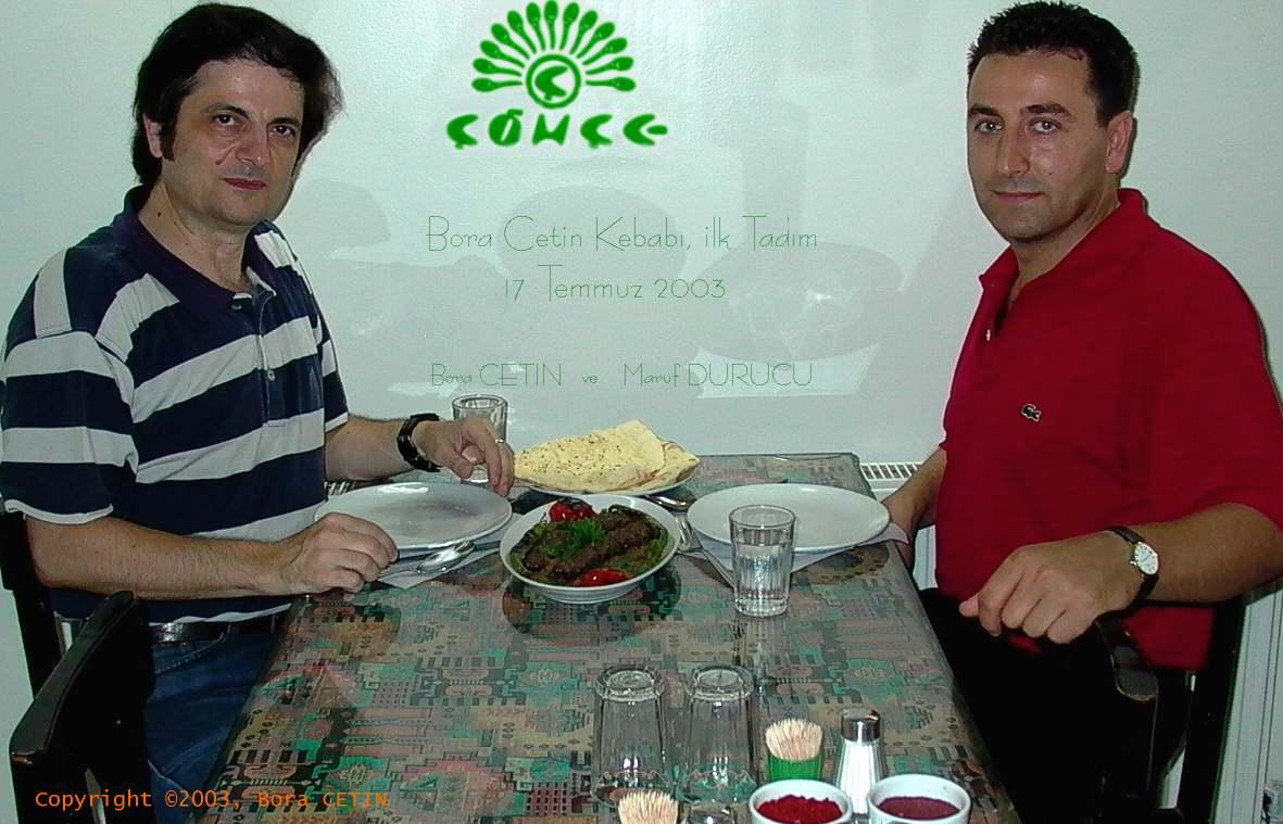 Maruf DURUCU ve Bora ÇETİN 2003