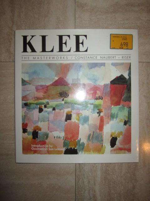 CONSTANCE NAUBERT, RISER - Klee; the Masterworks