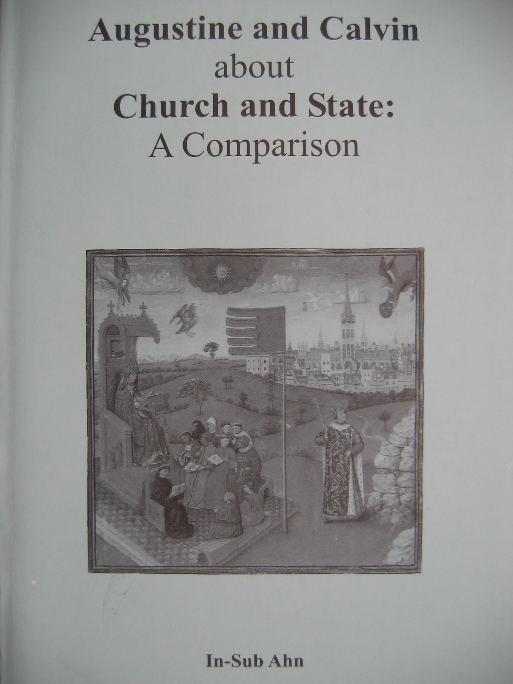 Augustine and Calvin about Church and State