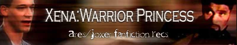 For love of War~Ares/Joxer Fanfiction Recs