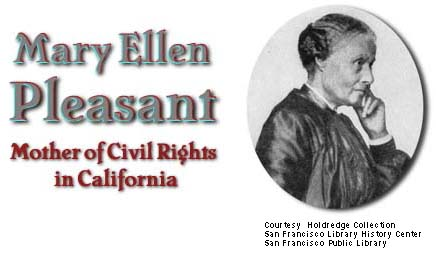 Mary Ellen Pleasant Park Mary Ellen Pleasant