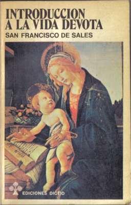 9608e0f29b0 Introduccion a la vida devota - San Francisco de Sales