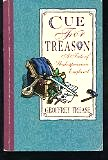 cue for treason essay loyalty Understanding cue for treason, a novel by geoffrey trease,  to cue for treason, eg patriotism, loyalty  essay topic: the novel cue for treason taught me.